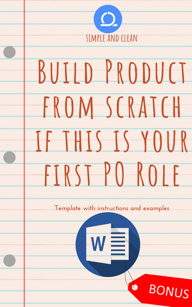 Word DOC Build product from scratch if this is your first PO role